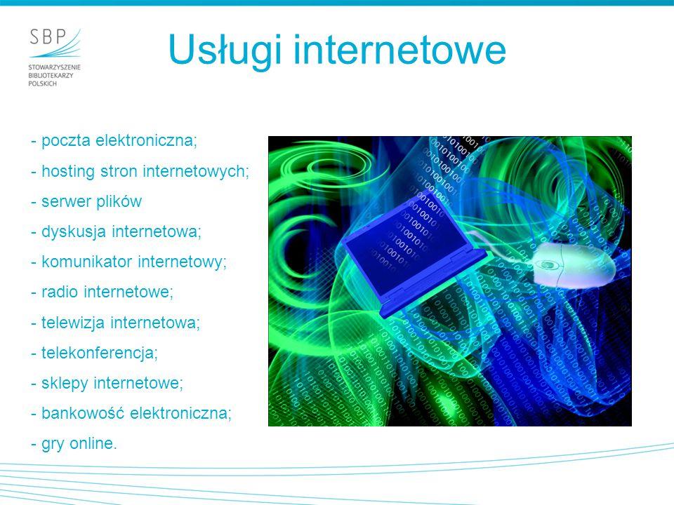 Usługi internetowe - poczta elektroniczna;