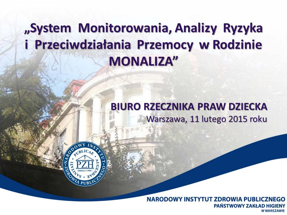 BIURO RZECZNIKA PRAW DZIECKA Warszawa, 11 lutego 2015 roku