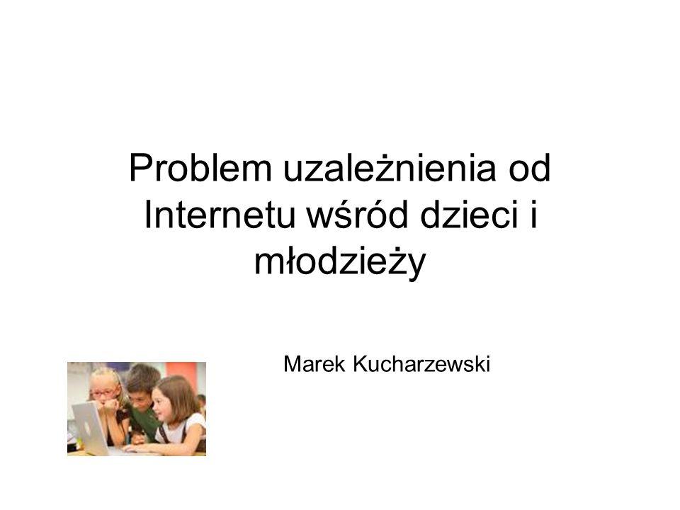 Problem uzależnienia od Internetu wśród dzieci i młodzieży