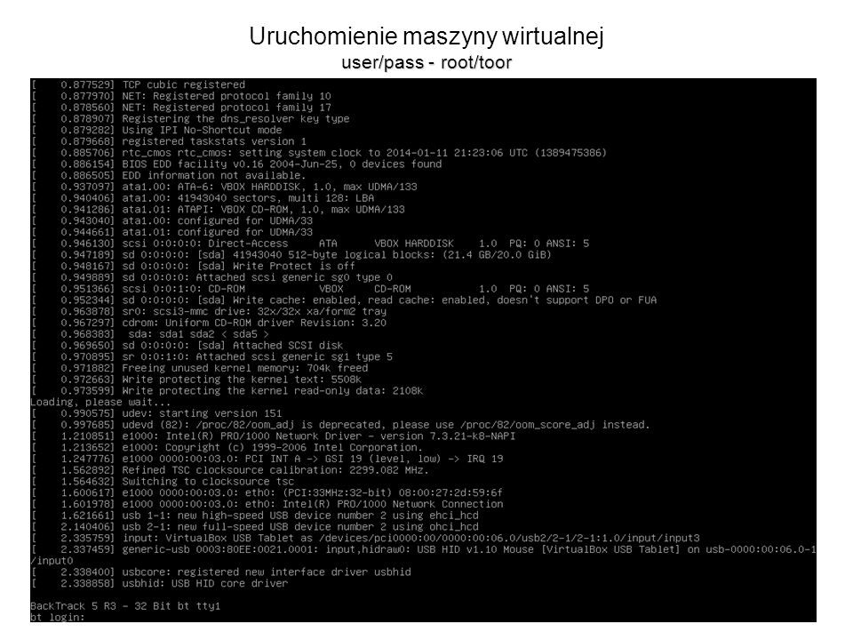 Uruchomienie maszyny wirtualnej user/pass - root/toor