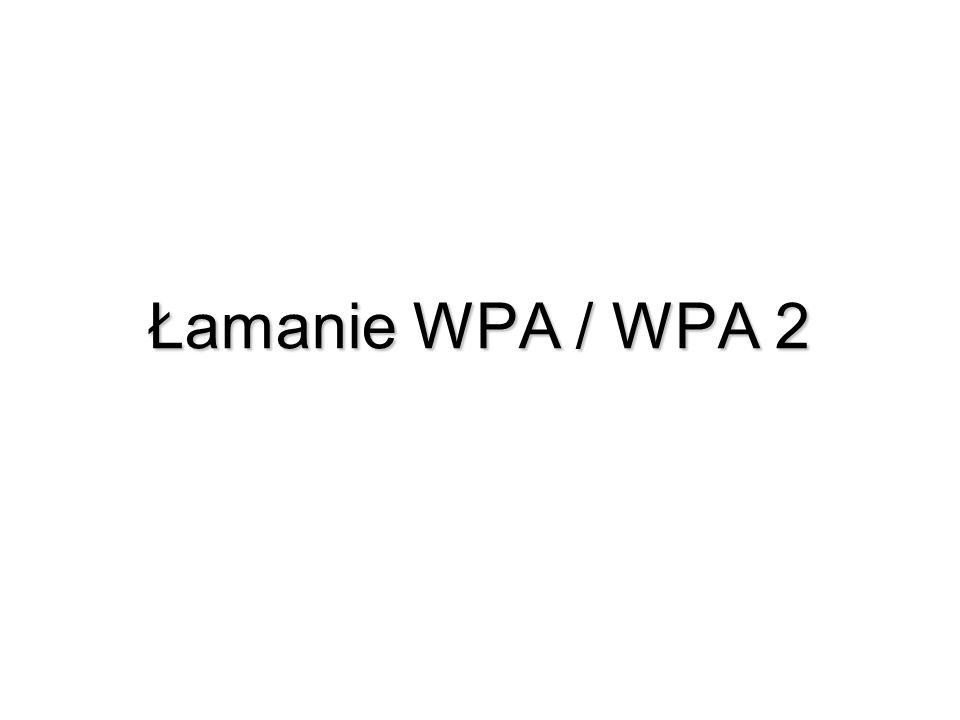 Łamanie WPA / WPA 2