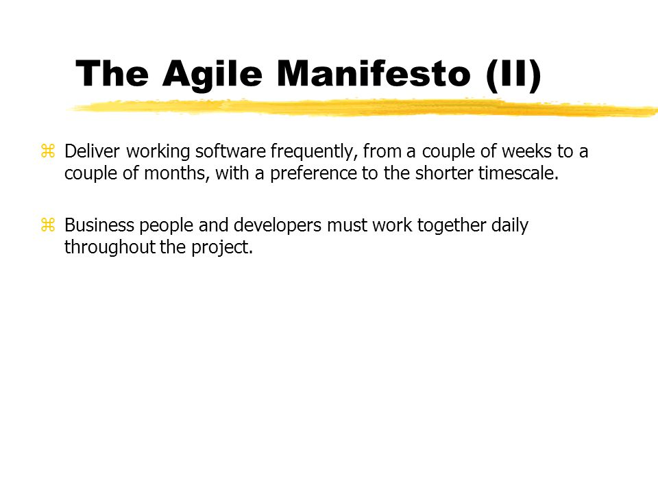 The Agile Manifesto (II)