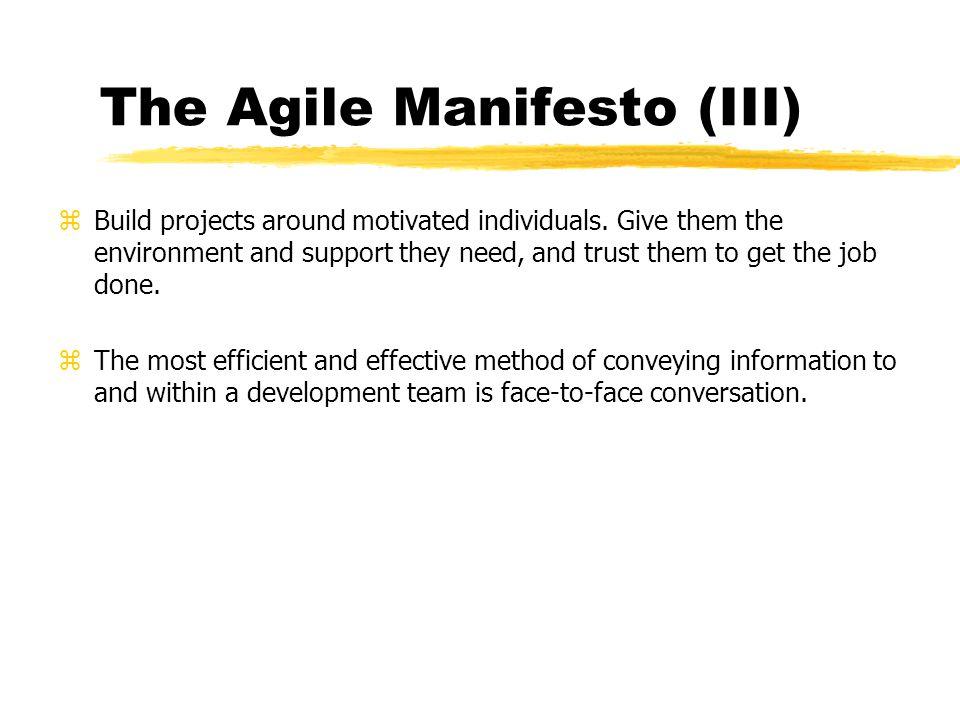 The Agile Manifesto (III)