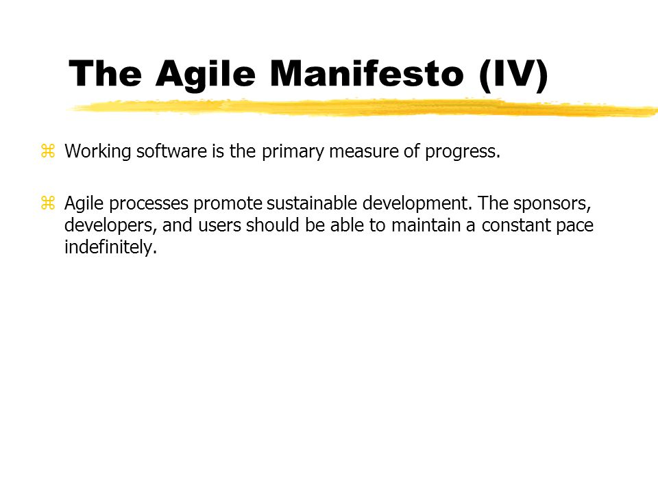 The Agile Manifesto (IV)