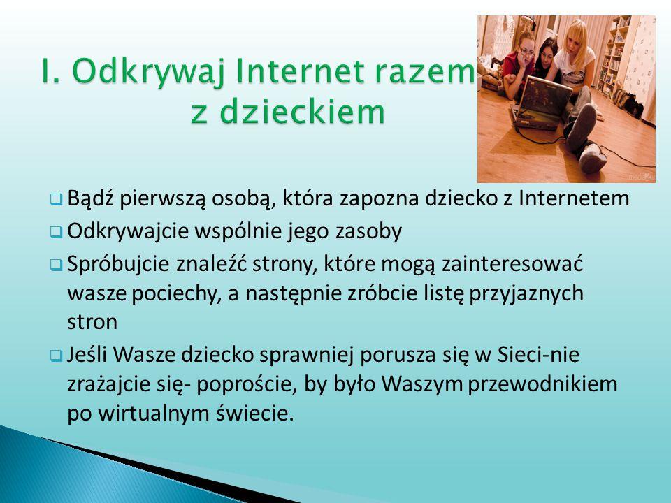 I. Odkrywaj Internet razem z dzieckiem