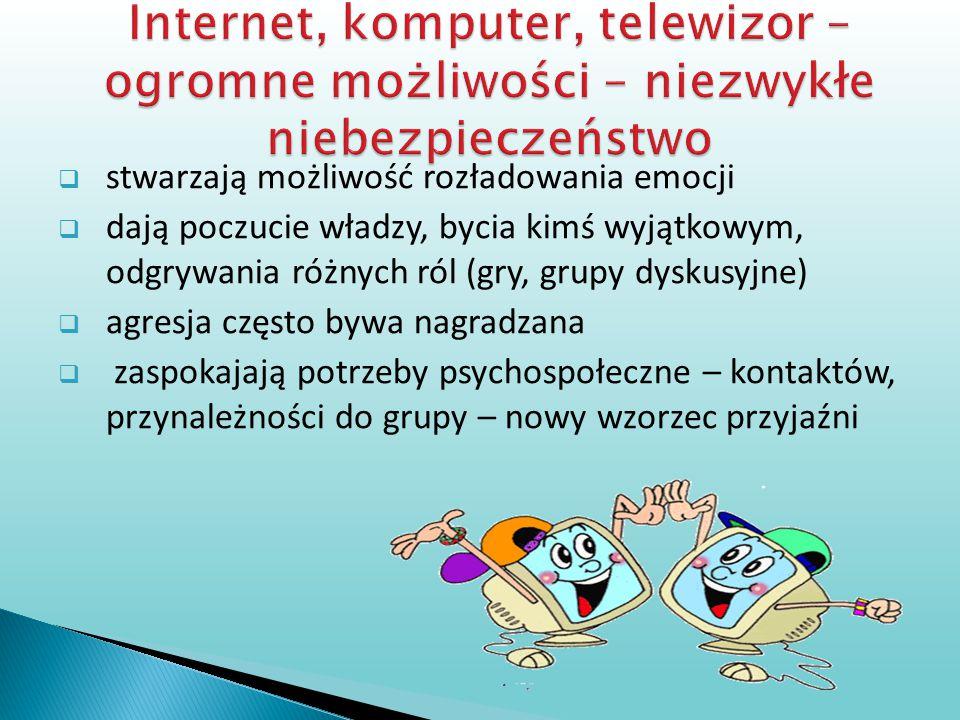Internet, komputer, telewizor –ogromne możliwości – niezwykłe niebezpieczeństwo
