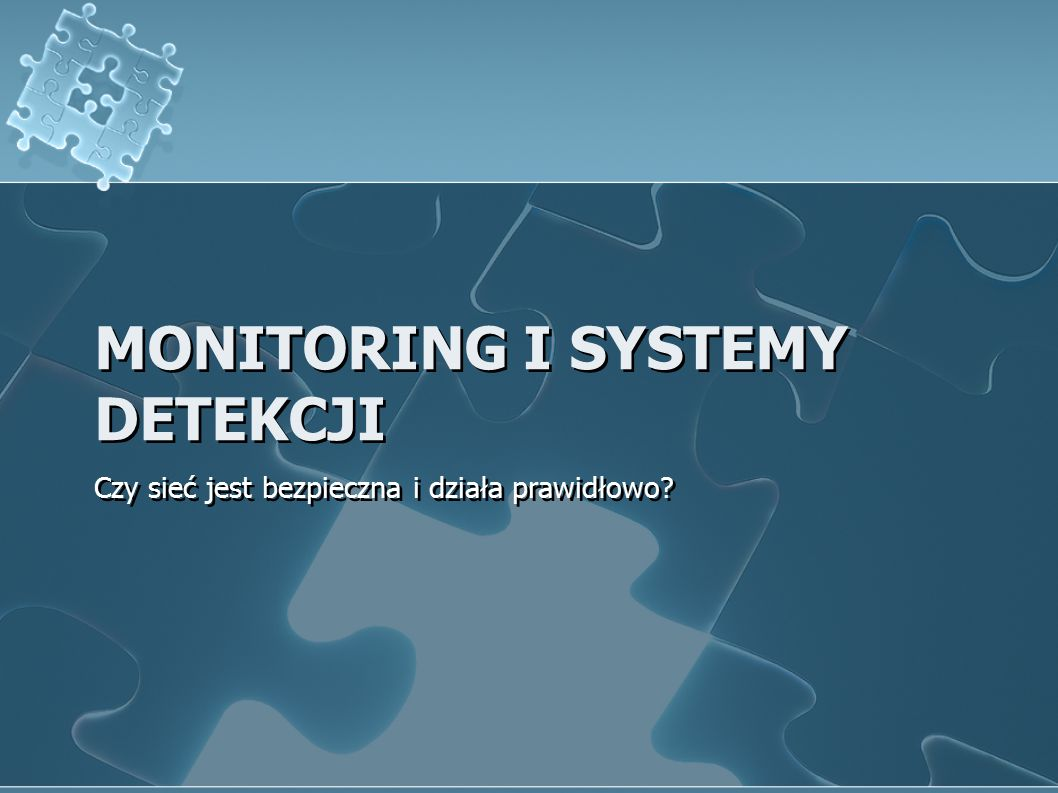 MoniTORING i systemy detekcji