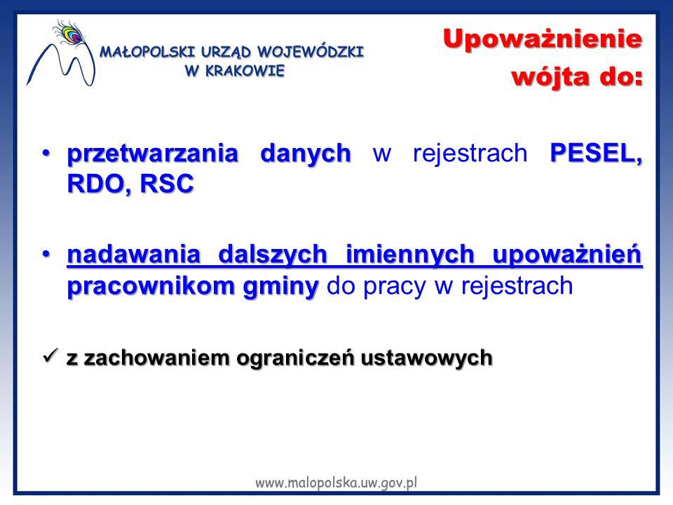 przetwarzania danych w rejestrach PESEL, RDO, RSC