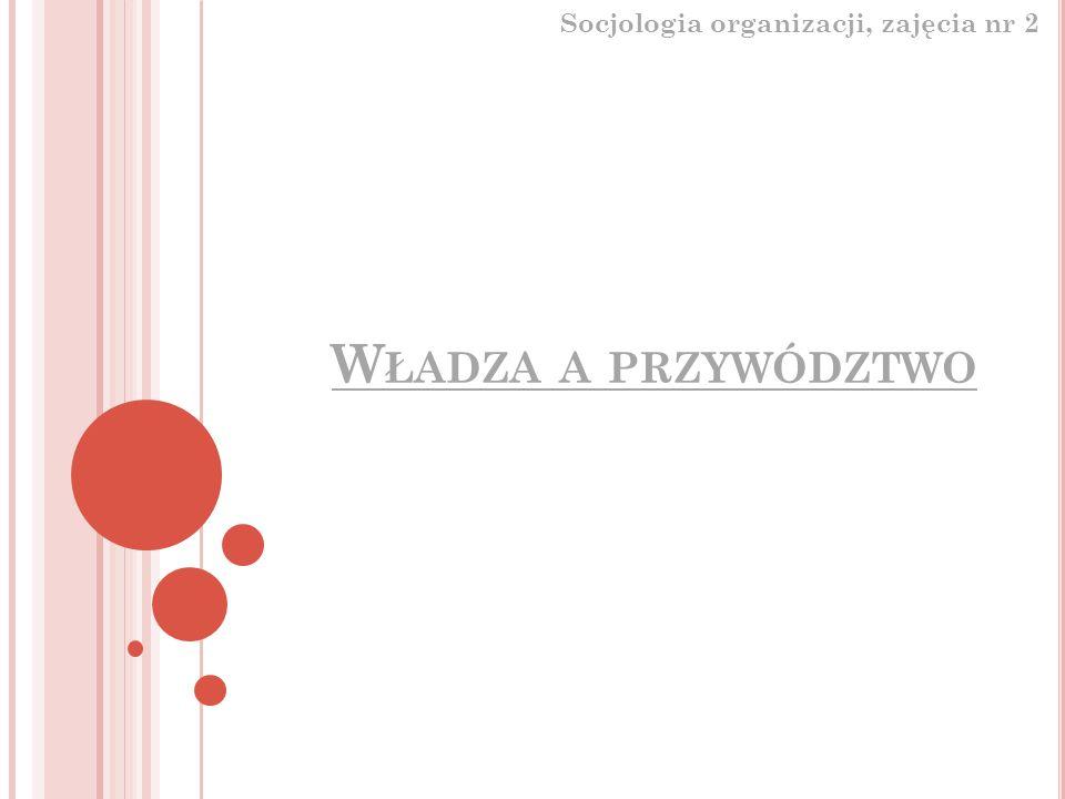 Socjologia organizacji, zajęcia nr 2