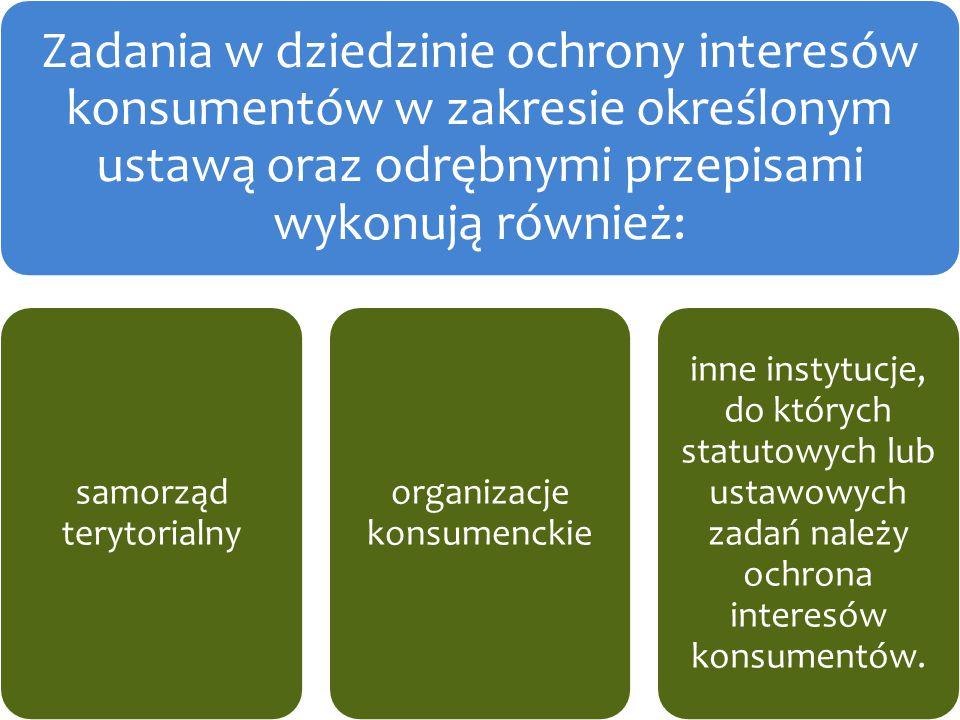 Departamenty UOKiK Zadania w dziedzinie ochrony interesów konsumentów w zakresie określonym ustawą oraz odrębnymi przepisami wykonują również: