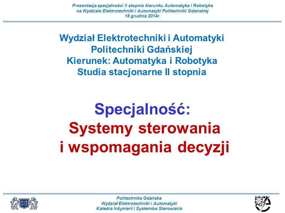 Specjalność: Systemy sterowania i wspomagania decyzji