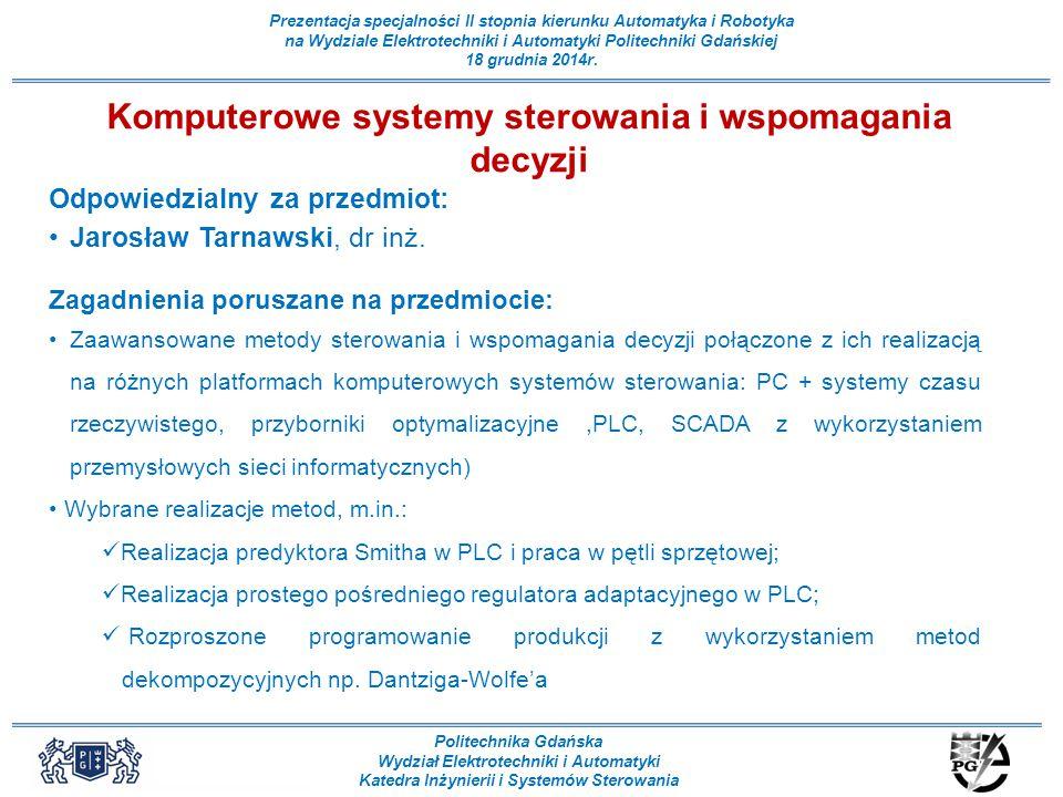 Komputerowe systemy sterowania i wspomagania decyzji