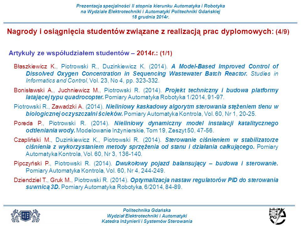 Nagrody i osiągnięcia studentów związane z realizacją prac dyplomowych: (4/9)
