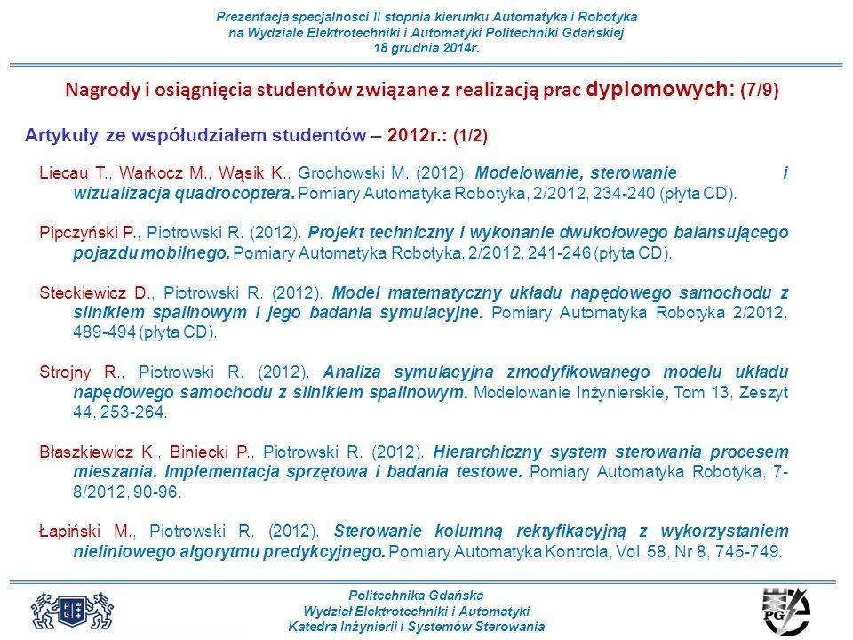 Nagrody i osiągnięcia studentów związane z realizacją prac dyplomowych: (7/9)