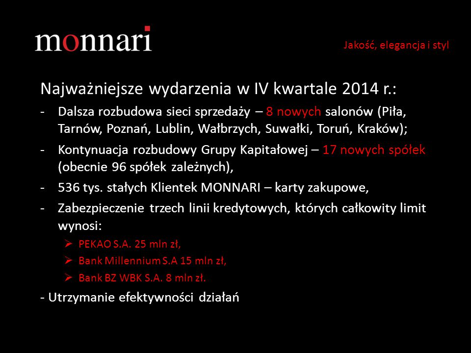 Najważniejsze wydarzenia w IV kwartale 2014 r.: