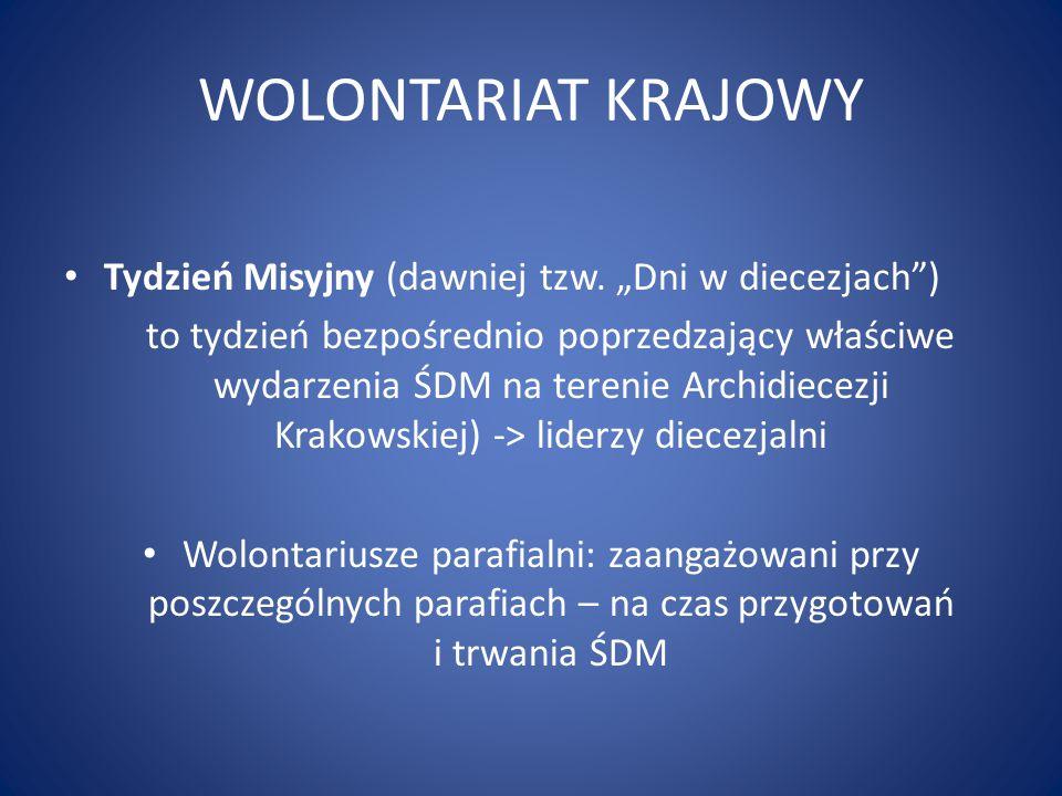 """WOLONTARIAT KRAJOWY Tydzień Misyjny (dawniej tzw. """"Dni w diecezjach )"""