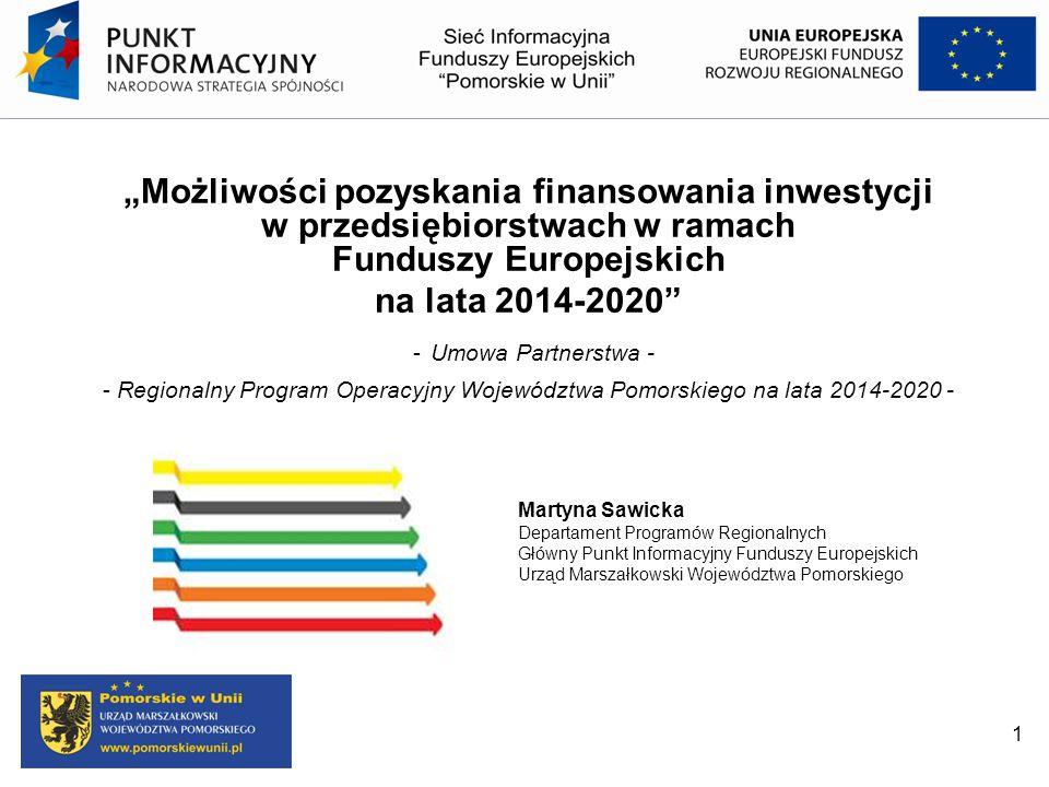 """""""Możliwości pozyskania finansowania inwestycji w przedsiębiorstwach w ramach Funduszy Europejskich na lata 2014-2020"""