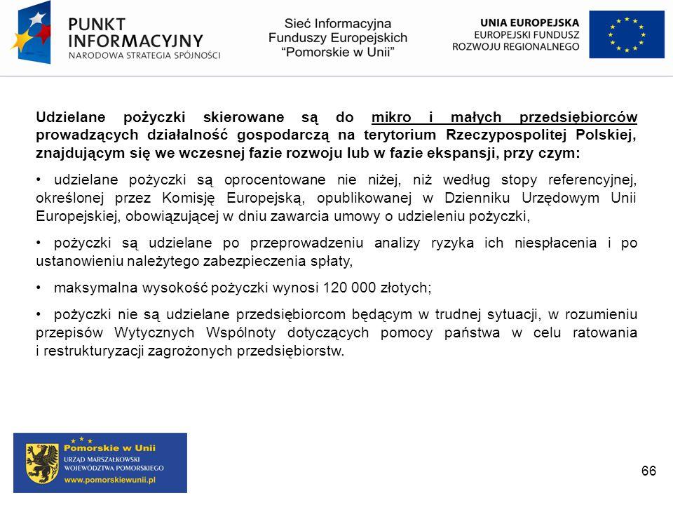 maksymalna wysokość pożyczki wynosi 120 000 złotych;