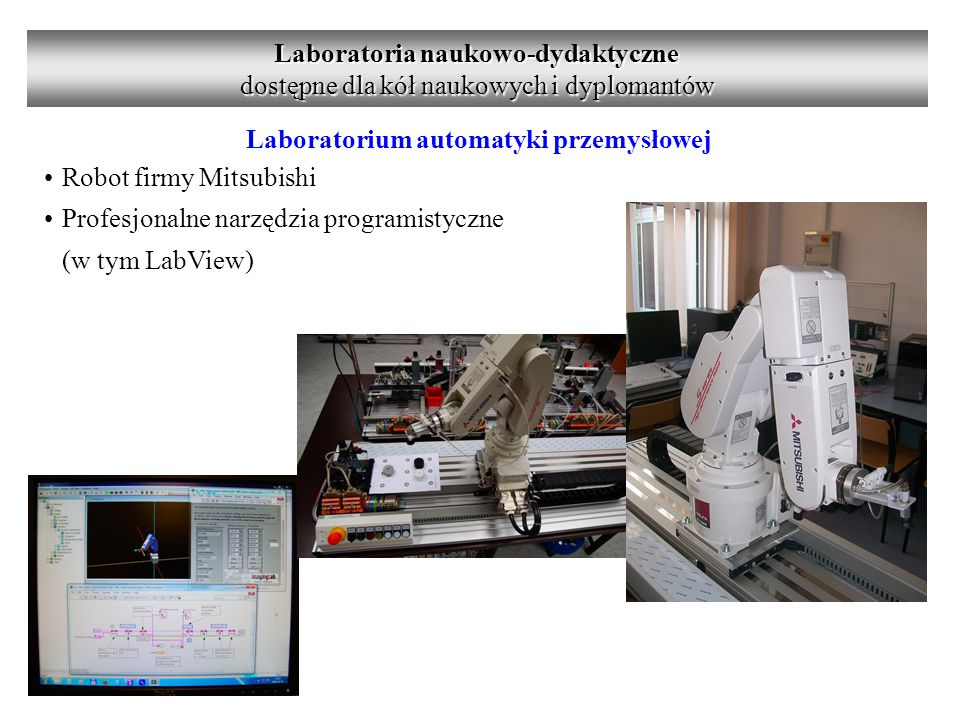 Laboratoria naukowo-dydaktyczne Laboratorium automatyki przemysłowej