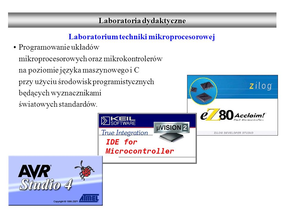 Laboratoria dydaktyczne Laboratorium techniki mikroprocesorowej