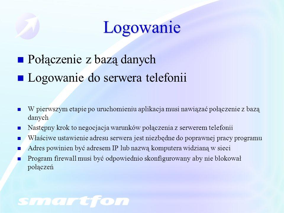 Logowanie Połączenie z bazą danych Logowanie do serwera telefonii