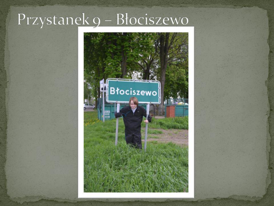 Przystanek 9 – Błociszewo