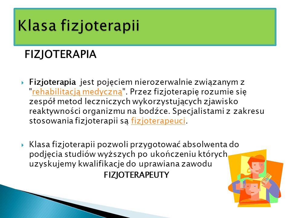 Klasa fizjoterapii FIZJOTERAPIA