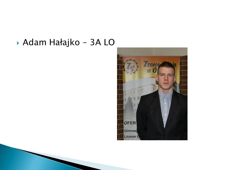 Adam Hałajko – 3A LO