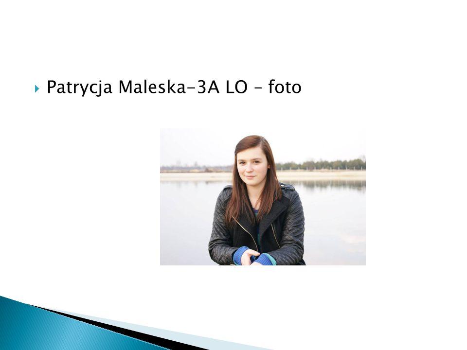 Patrycja Maleska-3A LO – foto