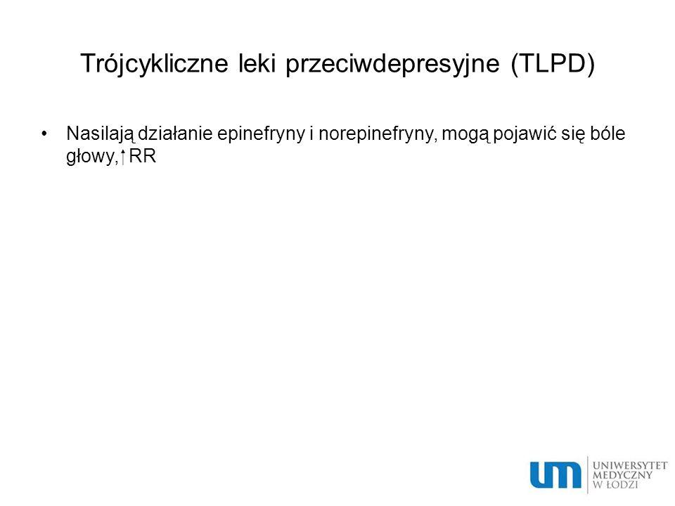 Trójcykliczne leki przeciwdepresyjne (TLPD)