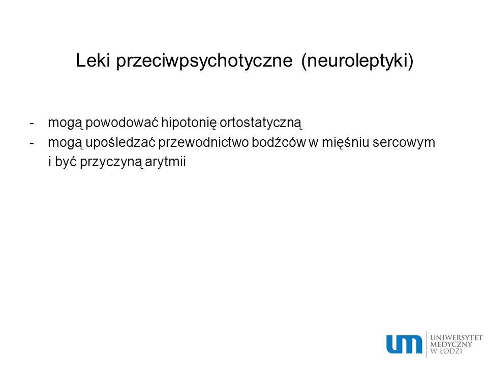 Leki przeciwpsychotyczne (neuroleptyki)