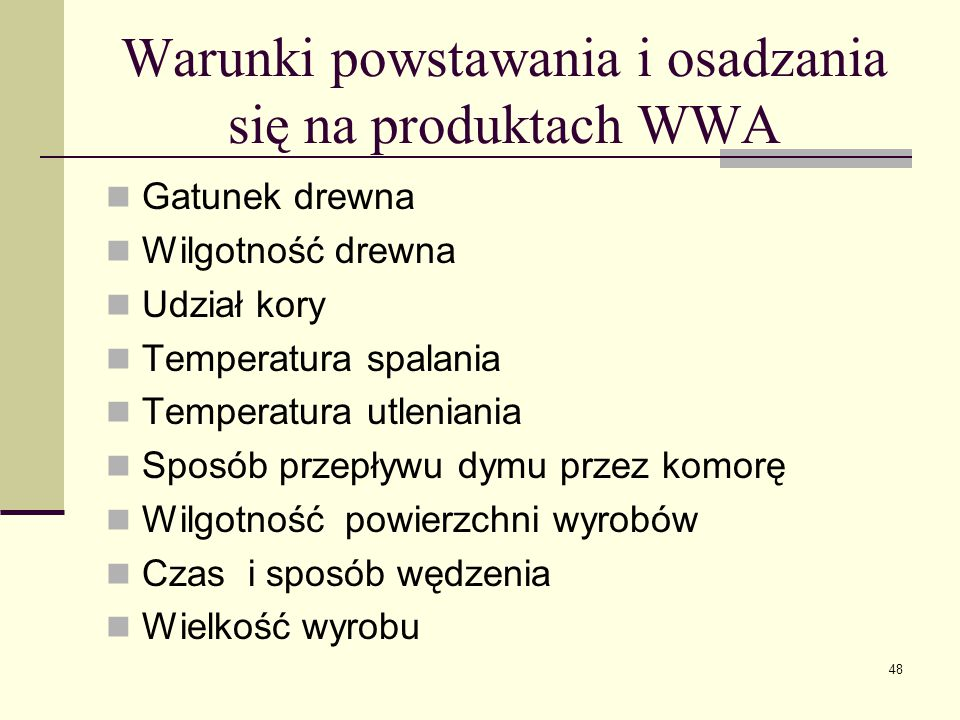 Warunki powstawania i osadzania się na produktach WWA