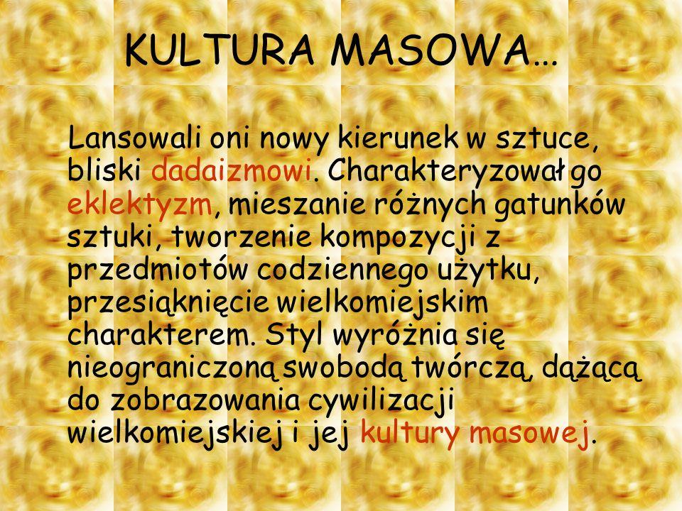 KULTURA MASOWA…