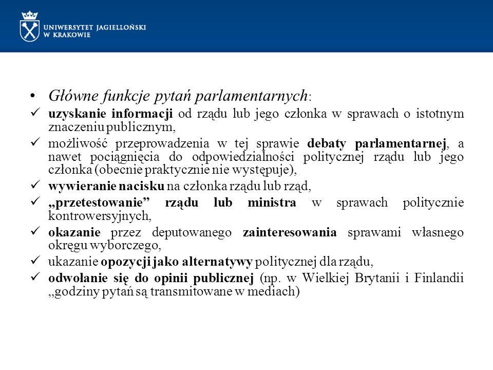 Główne funkcje pytań parlamentarnych: