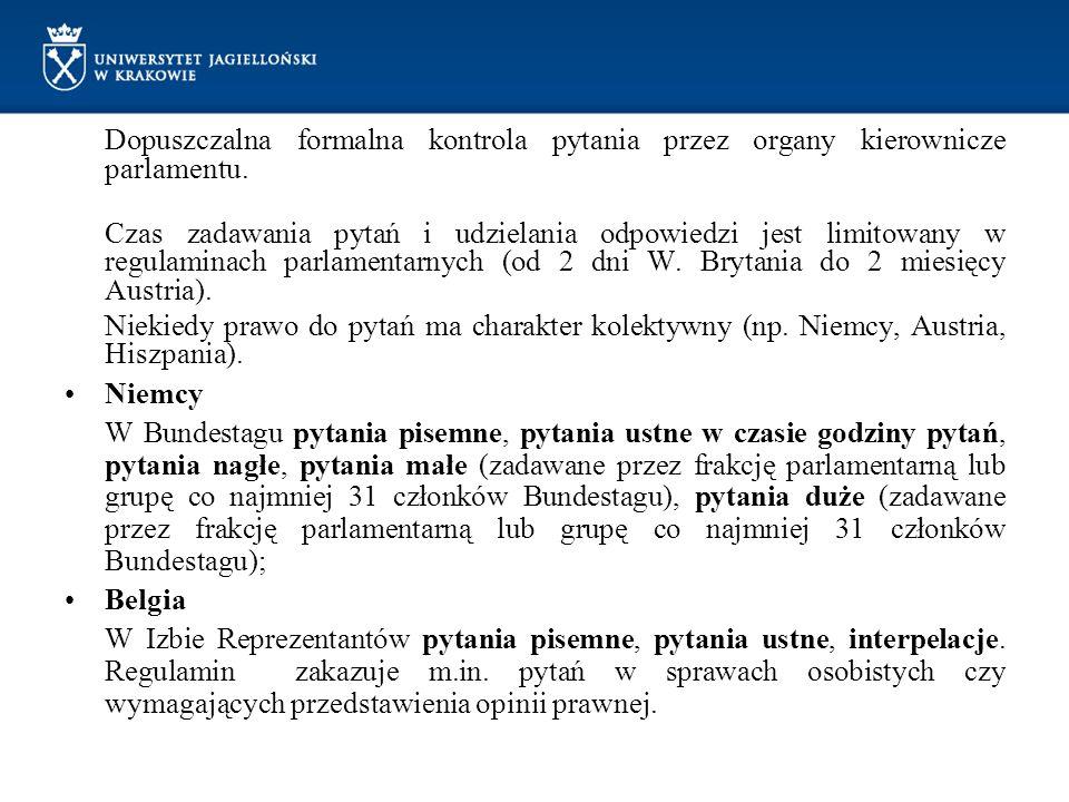 Dopuszczalna formalna kontrola pytania przez organy kierownicze parlamentu.