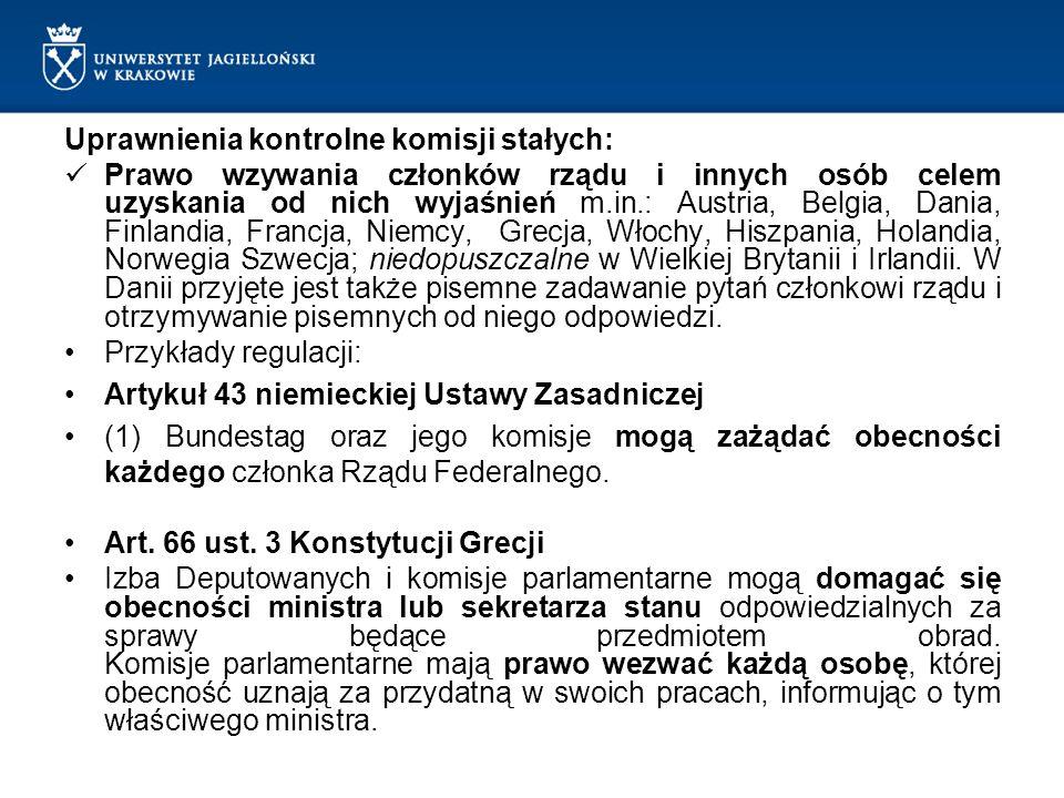 Uprawnienia kontrolne komisji stałych: