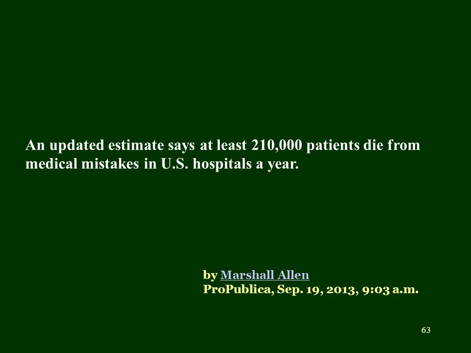 An updated estimate says at least 210,000 patients die from medical mistakes in U.S. hospitals a year.