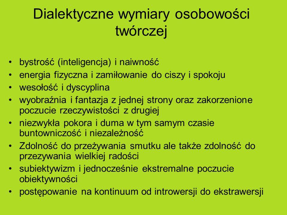 Dialektyczne wymiary osobowości twórczej
