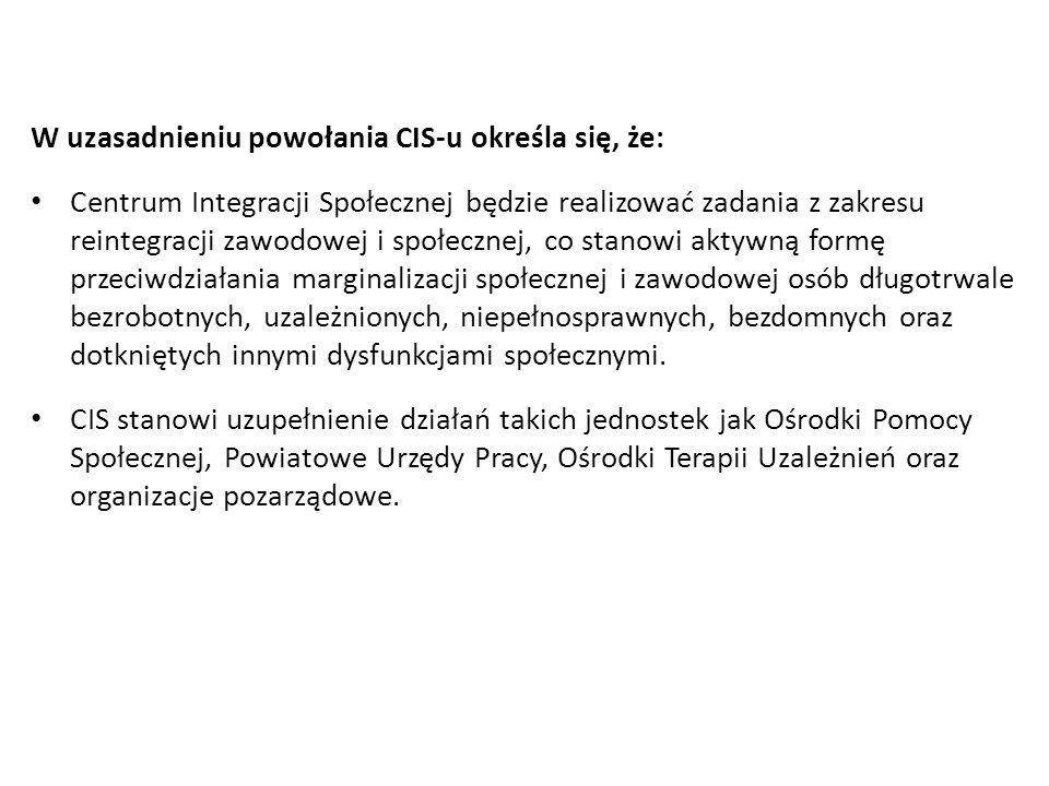 W uzasadnieniu powołania CIS-u określa się, że: