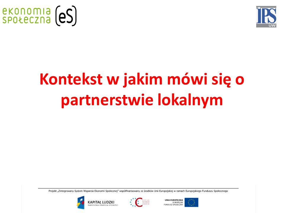 Kontekst w jakim mówi się o partnerstwie lokalnym