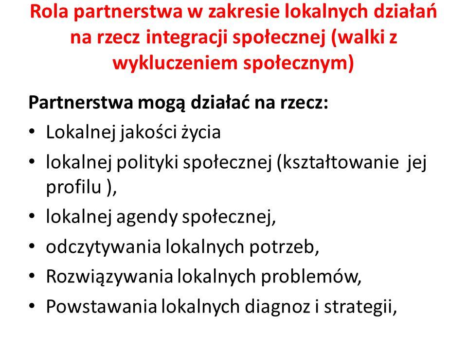 Rola partnerstwa w zakresie lokalnych działań na rzecz integracji społecznej (walki z wykluczeniem społecznym)