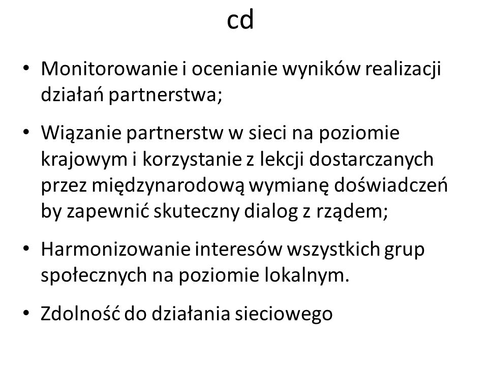 cd Monitorowanie i ocenianie wyników realizacji działań partnerstwa;