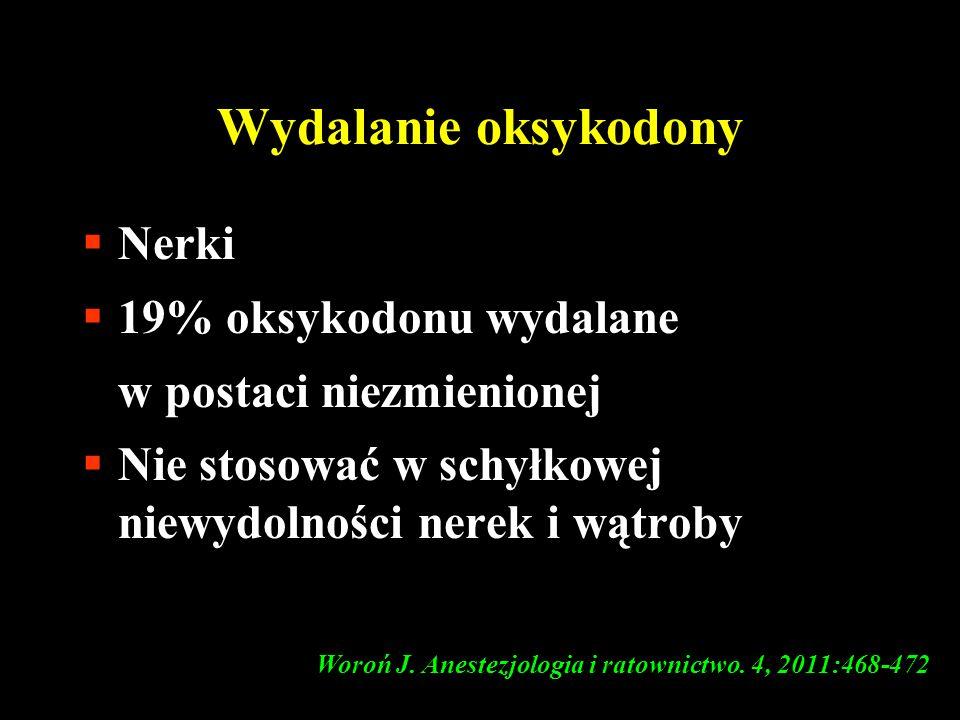 Woroń J. Anestezjologia i ratownictwo. 4, 2011:468-472