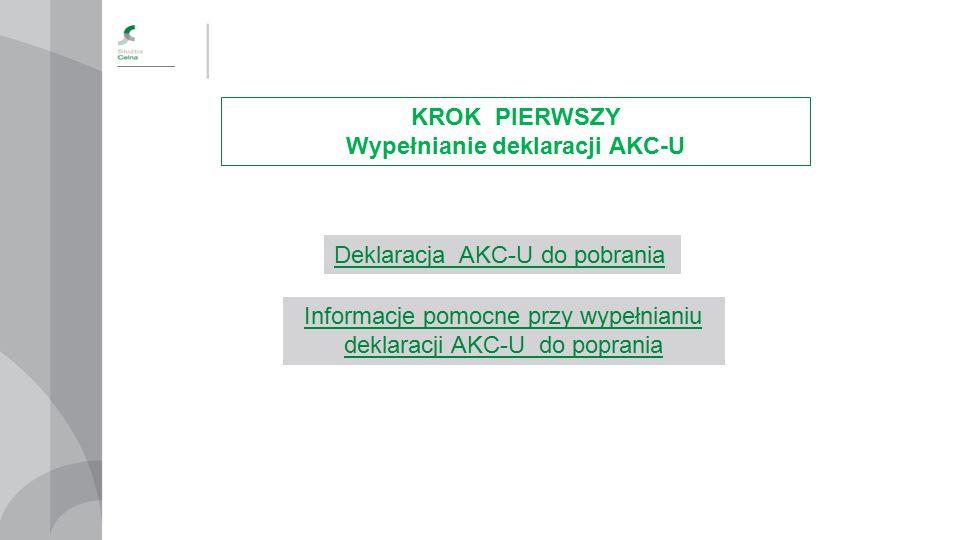 Wypełnianie deklaracji AKC-U