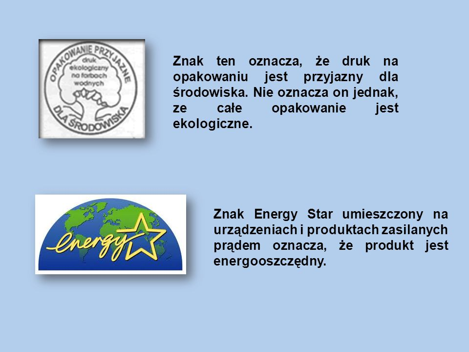 Znak Energy Star umieszczony na urządzeniach i produktach zasilanych