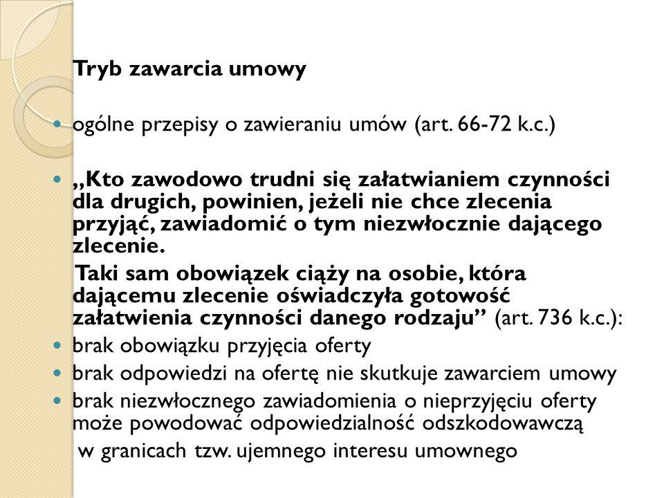 Tryb zawarcia umowy ogólne przepisy o zawieraniu umów (art. 66-72 k.c.)