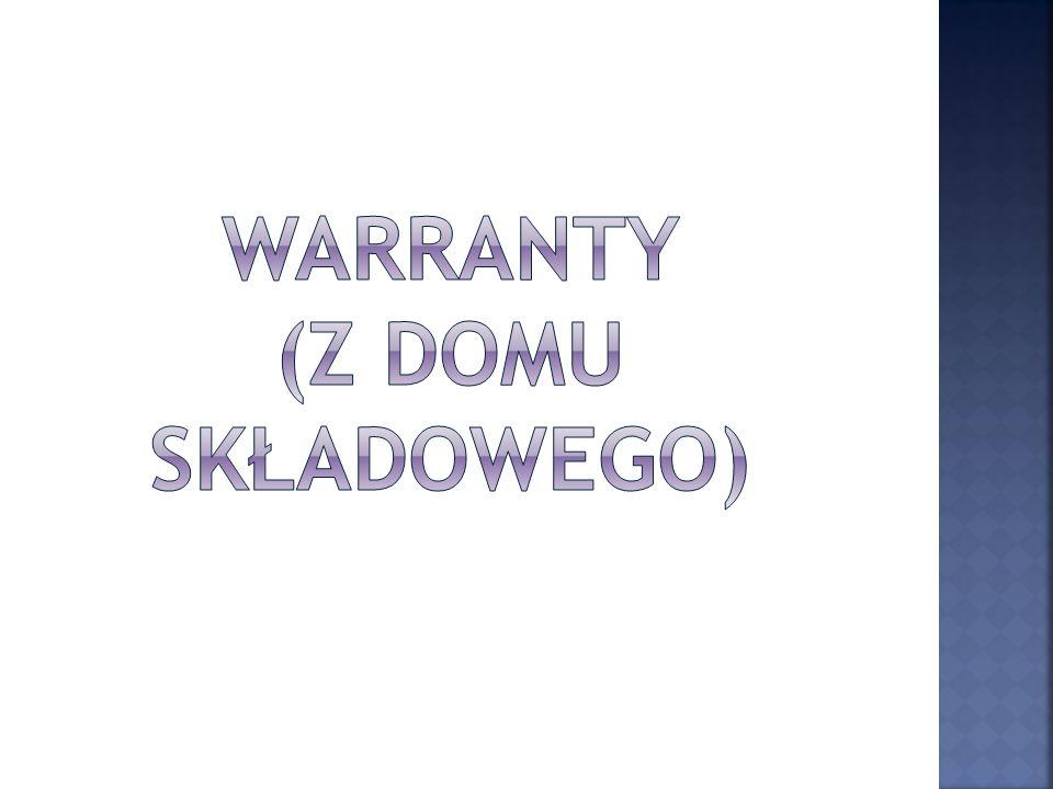 Warranty (z domu składowego)