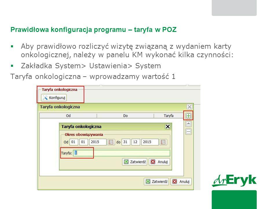 Prawidłowa konfiguracja programu – taryfa w POZ