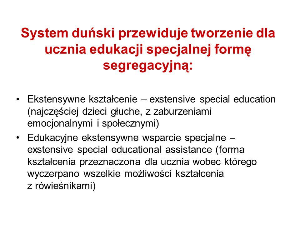 System duński przewiduje tworzenie dla ucznia edukacji specjalnej formę segregacyjną: