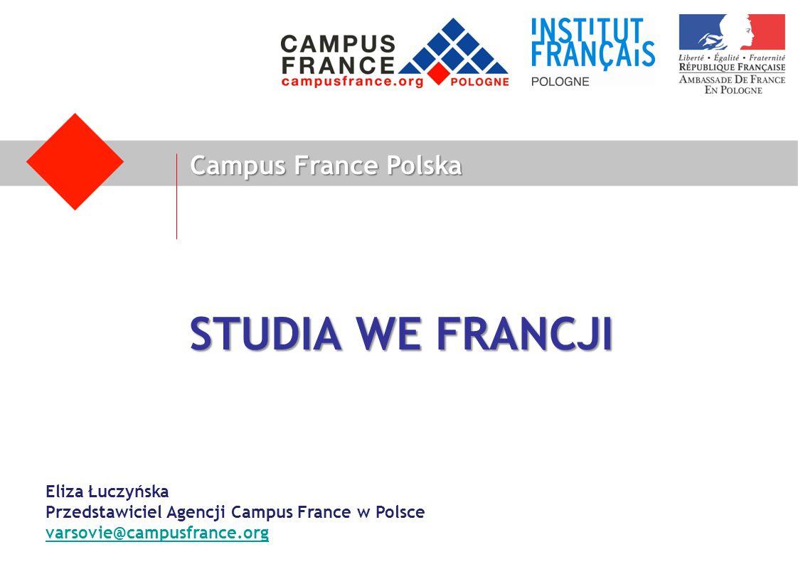 STUDIA WE FRANCJI Campus France Polska Eliza Łuczyńska